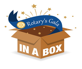 Rotary Gala comes to you virtually and in a box!